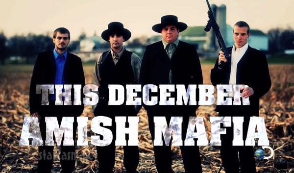 Amish. Mafia.